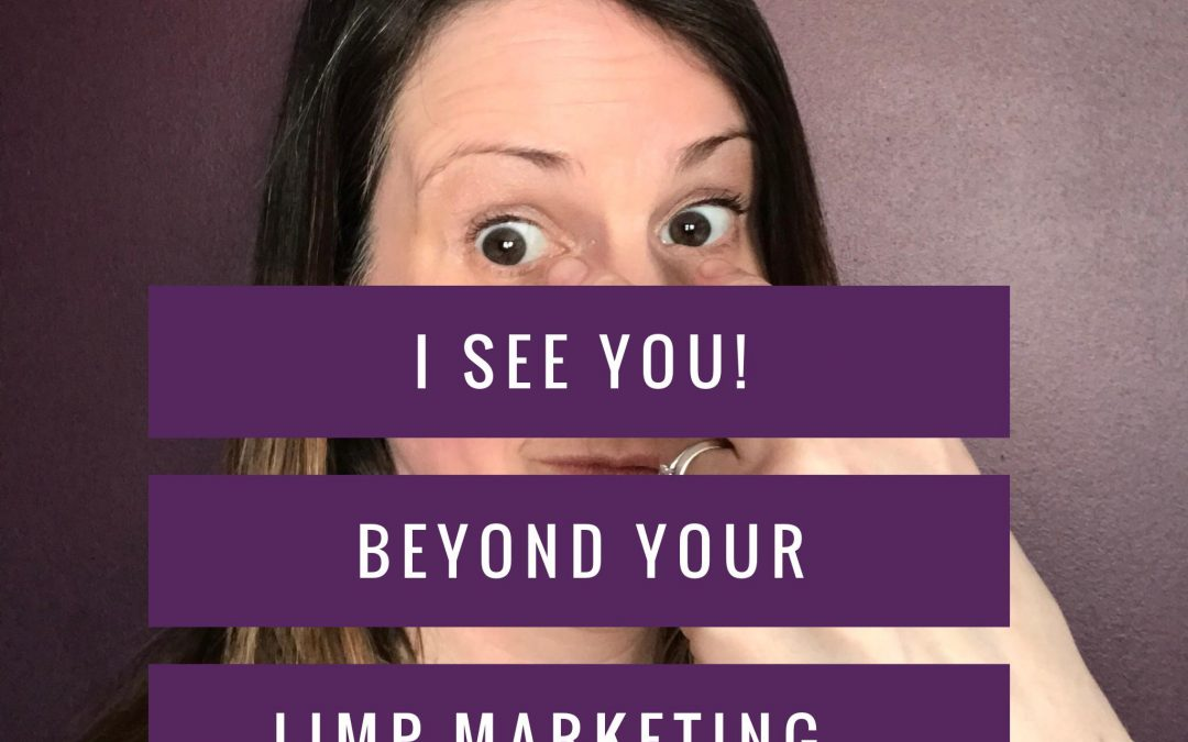 I SEE you. Beyond your Limp Marketing that's REPELLING Your Soul Clients
