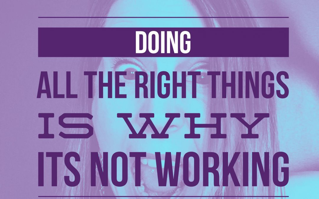 Doing 'All the Right Things' is WHY it's Not Working! [How to Make Money in FLOW]